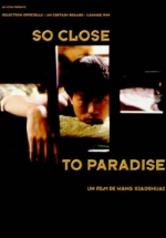So Close To Paradise (1996) Poster