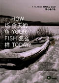 How is Your Fisher Today Poster